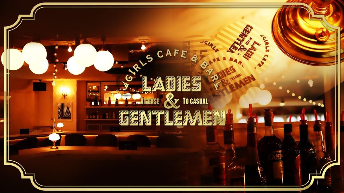 cafe&bar ladies & gentlmen