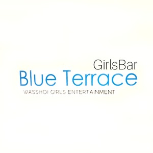 Girl's bar Blue Terrace わっしょい