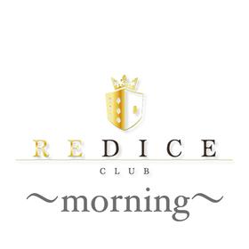 CLUB REDICE ~morning~