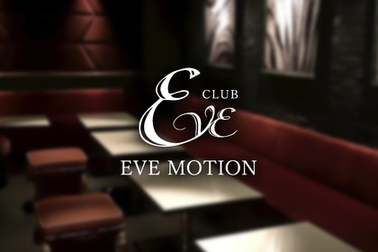 CLUB EVE MOTION